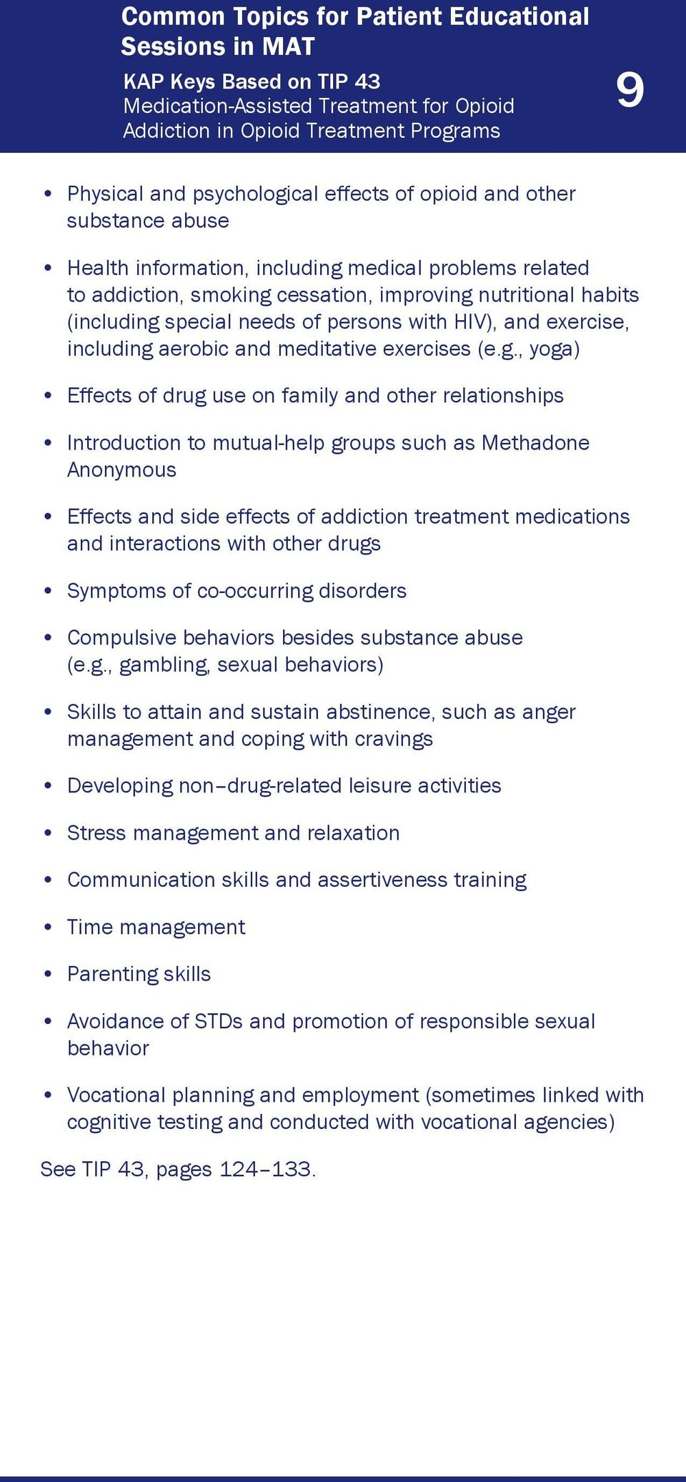 addiction treatment medications and interactions with other drugs Symptoms of co-occurring disorders Compulsive behaviors besides substance abuse management and