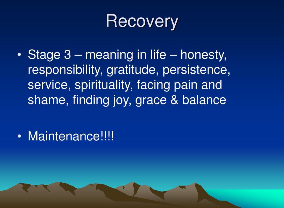service, spirituality, facing pain and