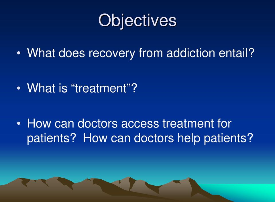 How can doctors access treatment for
