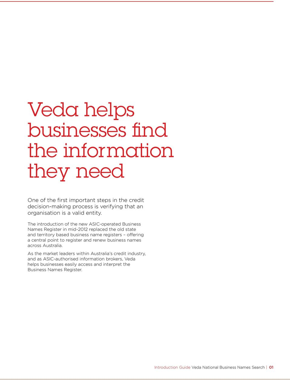 Introduction Guide  Simple and quick verification with Veda