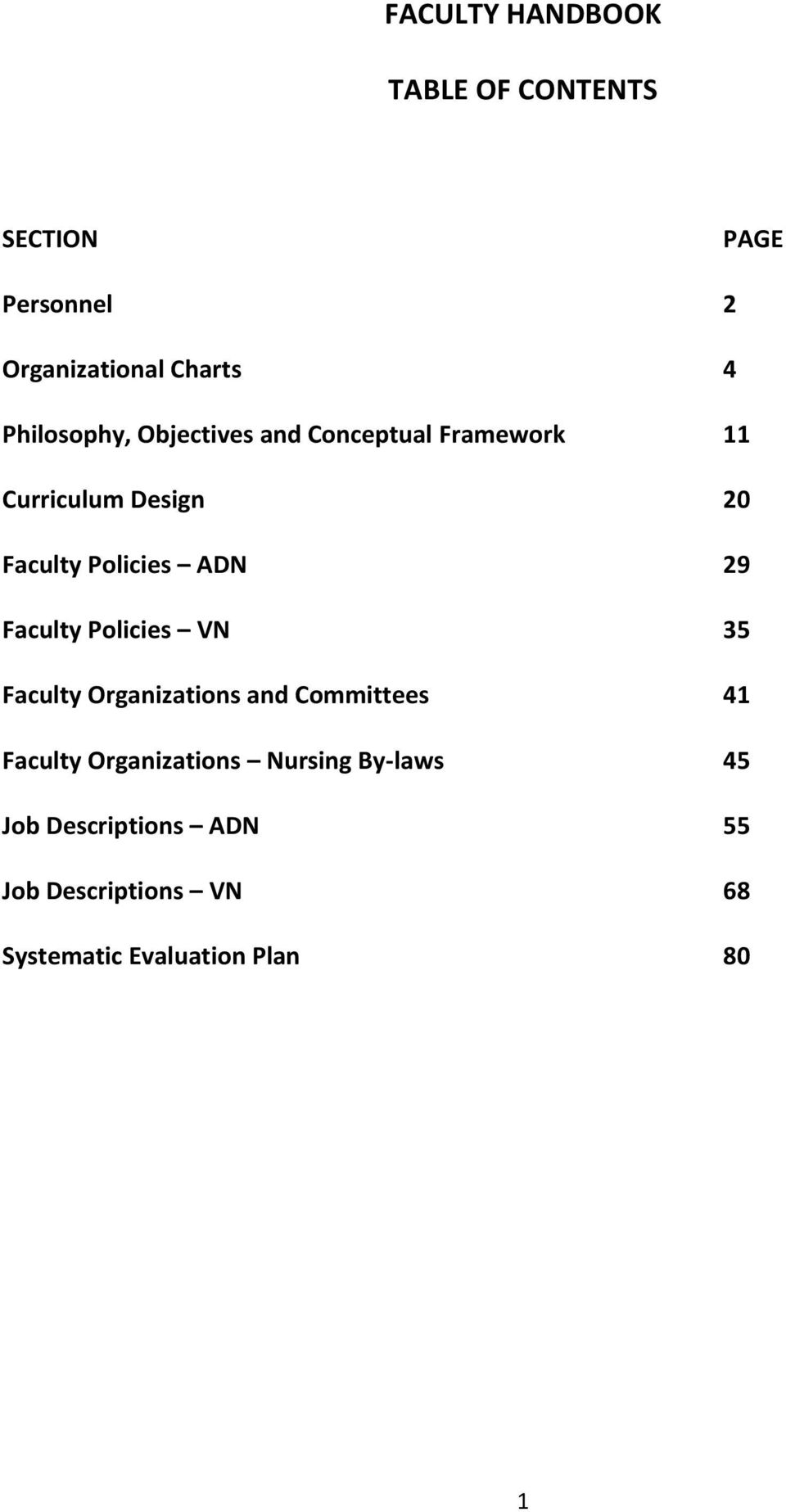 ADN 29 Faculty Policies VN 35 Faculty Organizations and Committees 41 Faculty