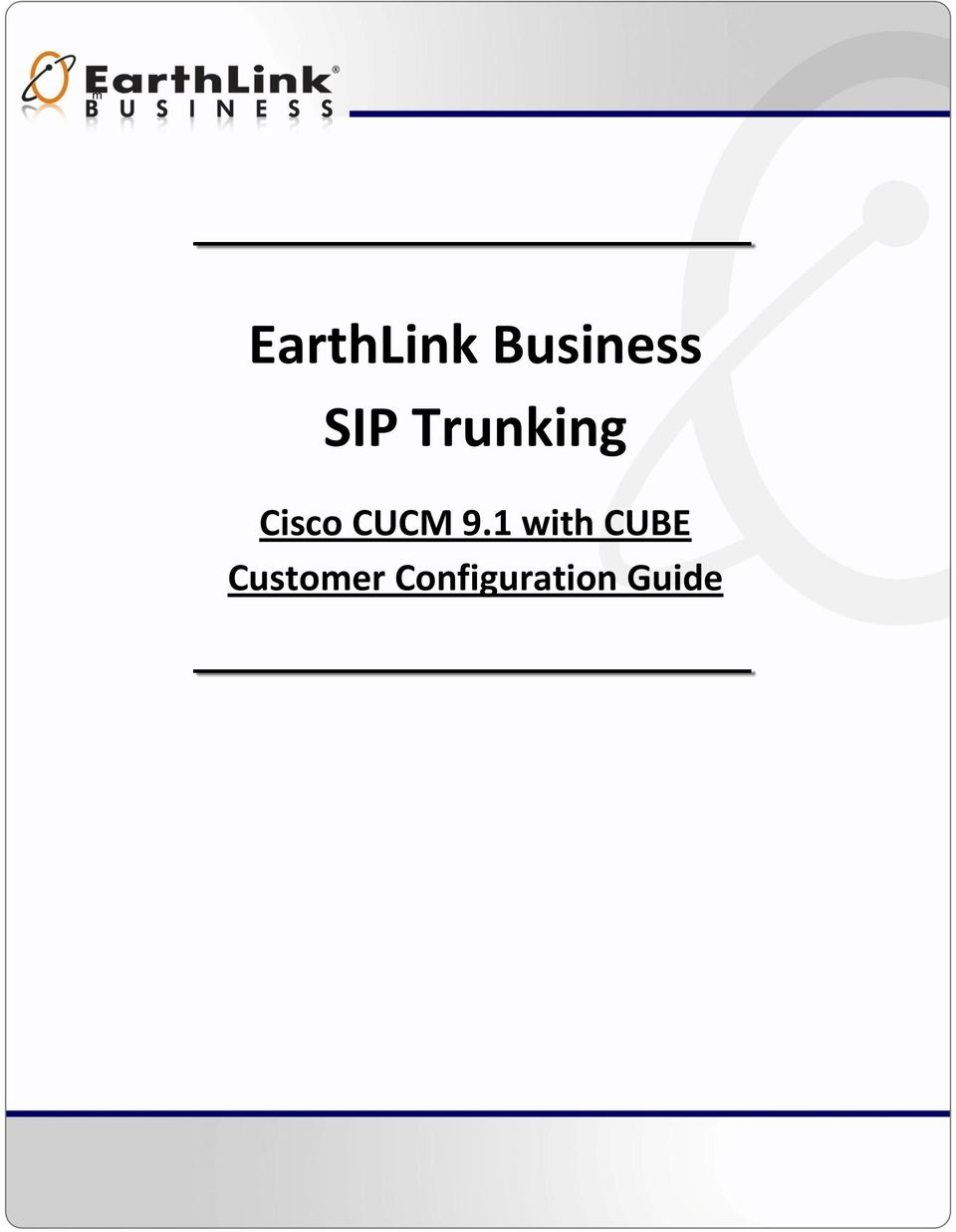 EarthLink Business SIP Trunking  Cisco CUCM 9 1 with CUBE