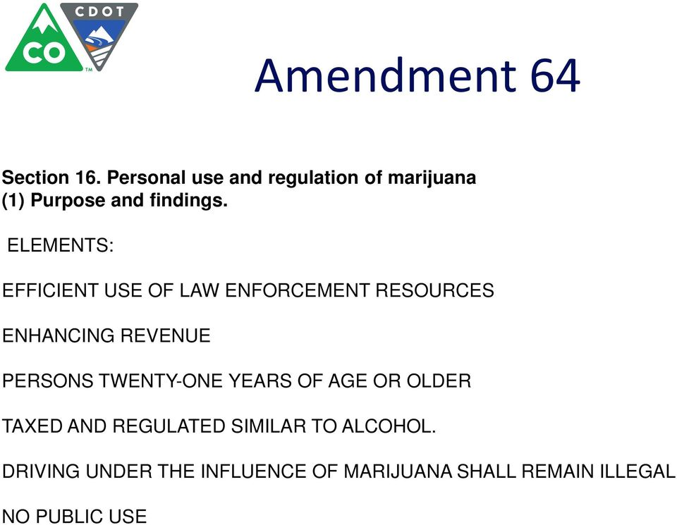 ELEMENTS: EFFICIENT USE OF LAW ENFORCEMENT RESOURCES ENHANCING REVENUE PERSONS