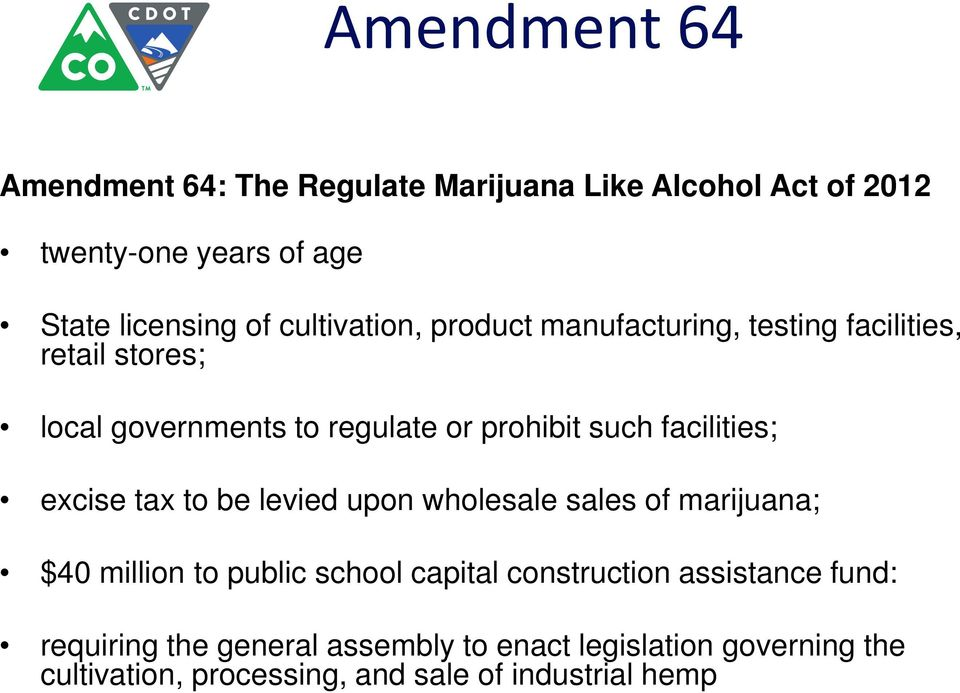 facilities; excise tax to be levied upon wholesale sales of marijuana; $40 million to public school capital construction
