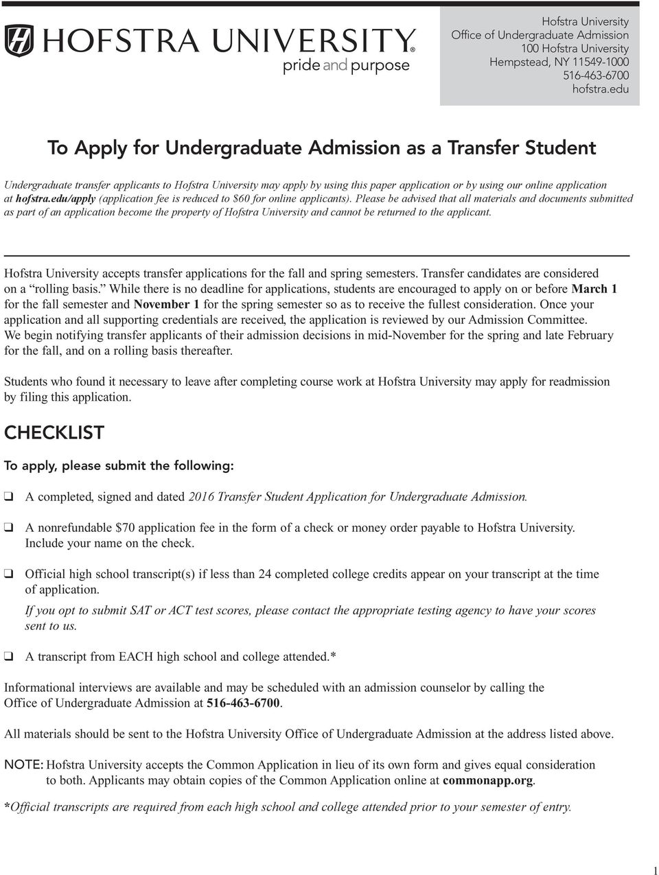 hofstra.eduapply (application fee is reduced to $60 for online applicants).