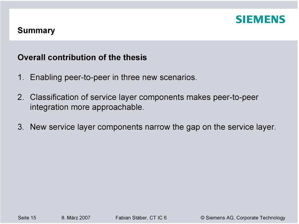 Classification of service layer components makes peer-to-peer integration