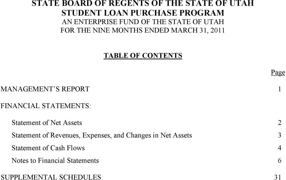 Statement of Net Assets 2 Statement of Revenues, Expenses, and Changes in Net