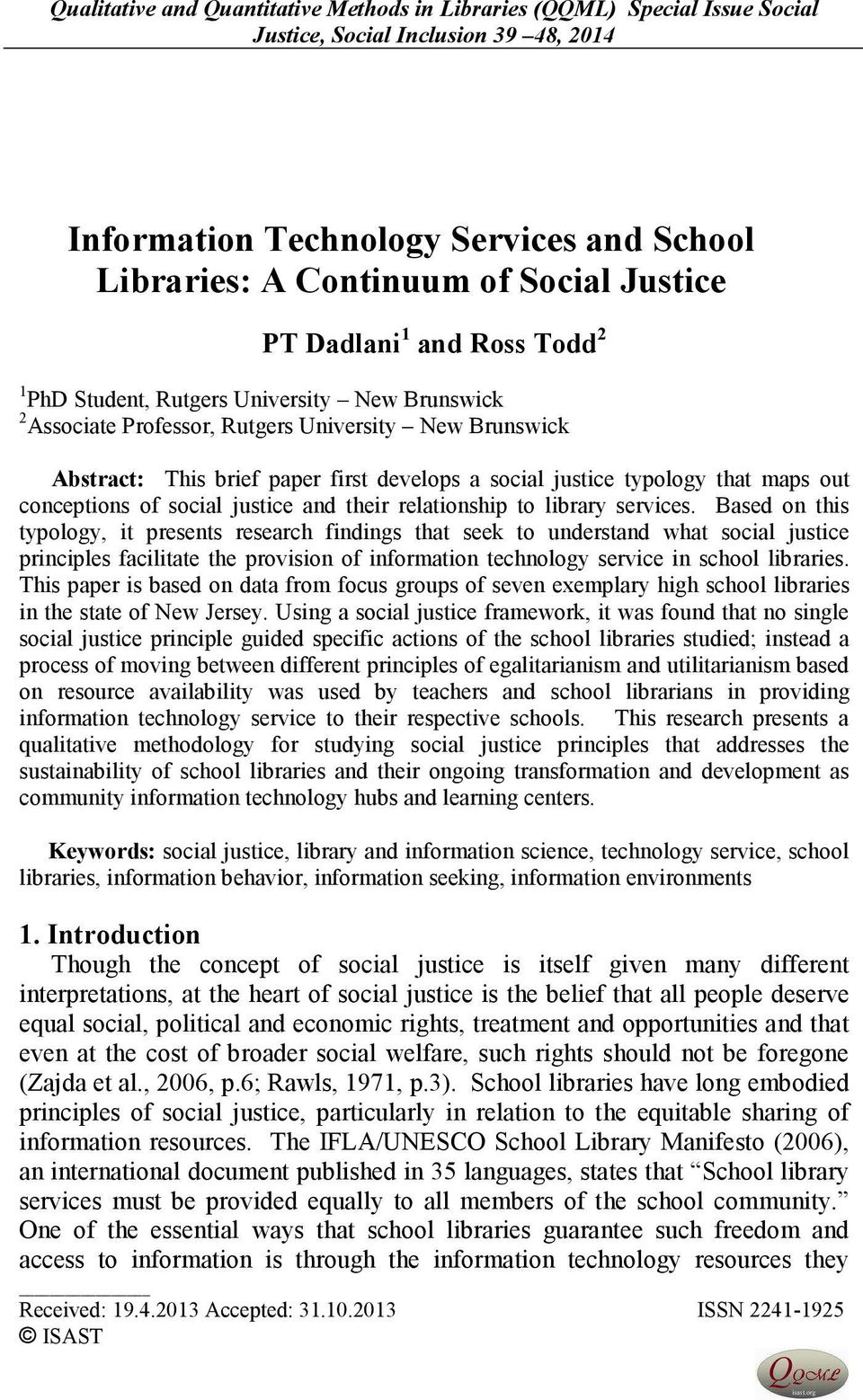 typology that maps out conceptions of social justice and their relationship to library services.