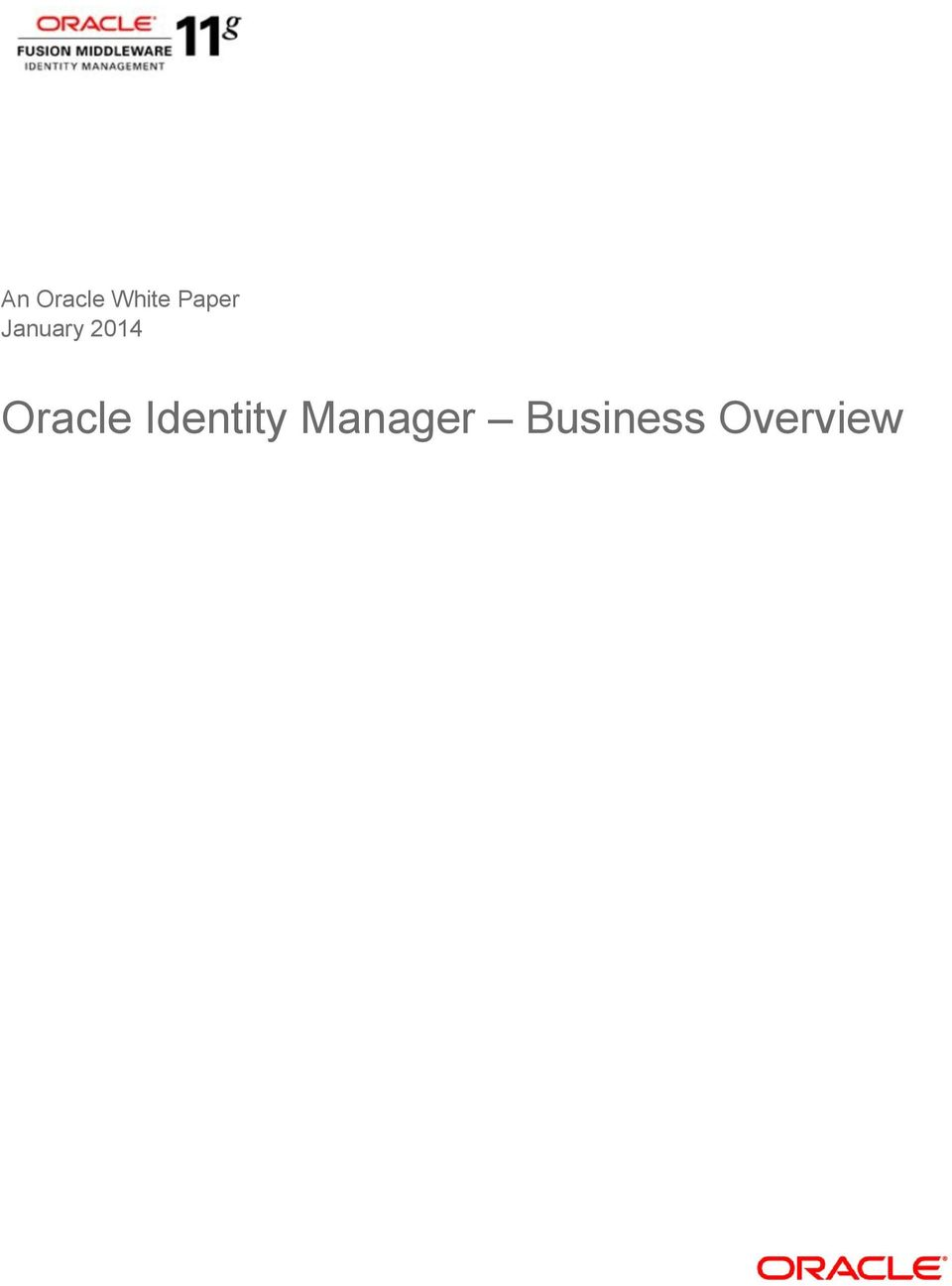 An Oracle White Paper January Oracle Identity Manager