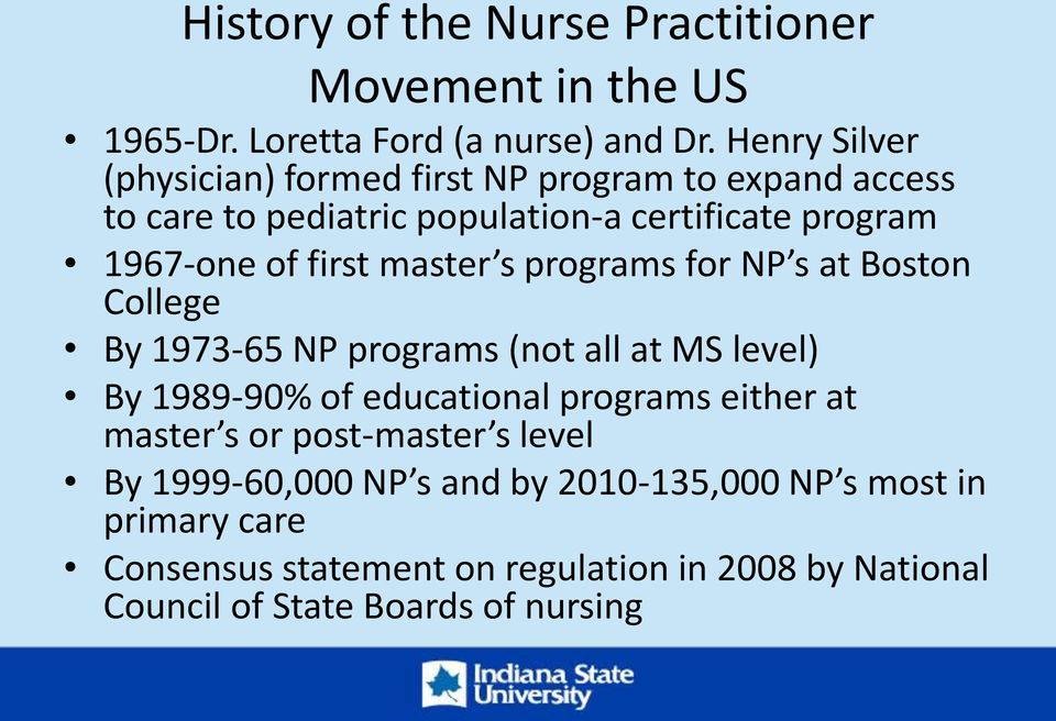 master s programs for NP s at Boston College By 1973-65 NP programs (not all at MS level) By 1989-90% of educational programs either at