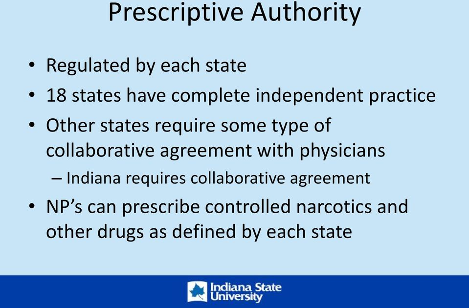 agreement with physicians Indiana requires collaborative agreement NP s