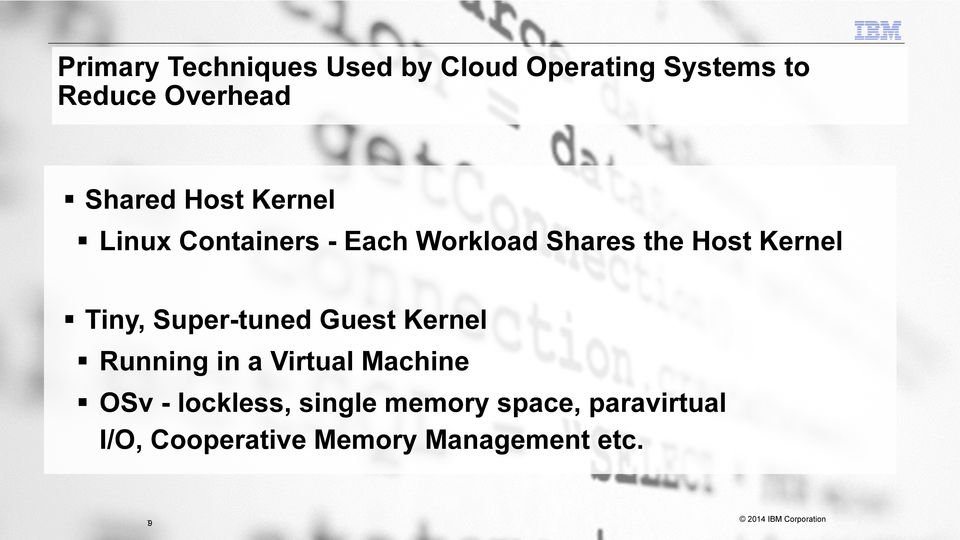 ! Tiny, Super-tuned Guest Kernel! Running in a Virtual Machine!