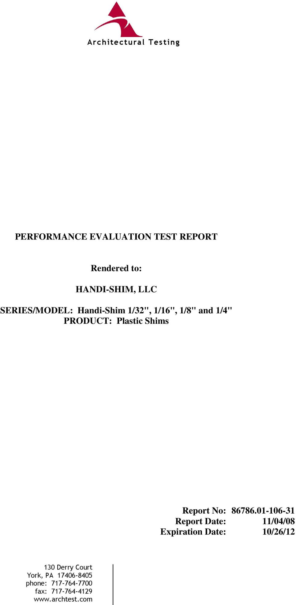 PERFORMANCE EVALUATION TEST REPORT  Rendered to: HANDI-SHIM