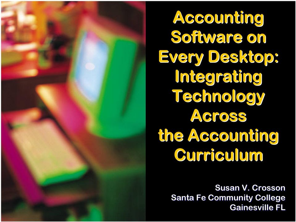 Accounting Curriculum Susan V.