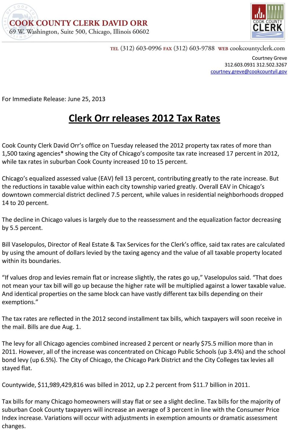 showing the City of Chicago s composite tax rate increased 17 percent in 2012, while tax rates in suburban Cook County increased 10 to 15 percent.