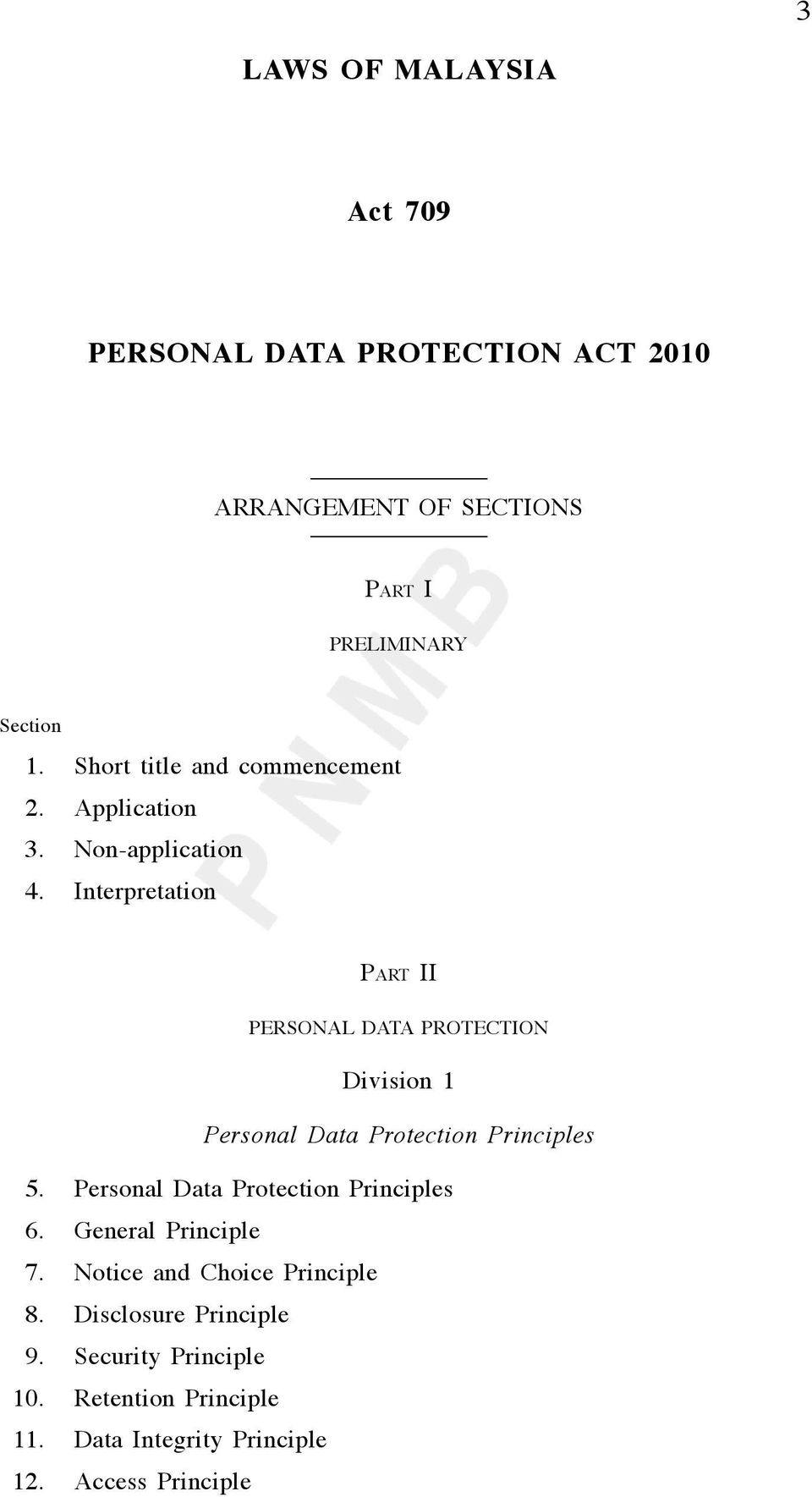 Interpretation PART II PERSONAL DATA PROTECTION Division 1 Personal Data Protection Principles 5.