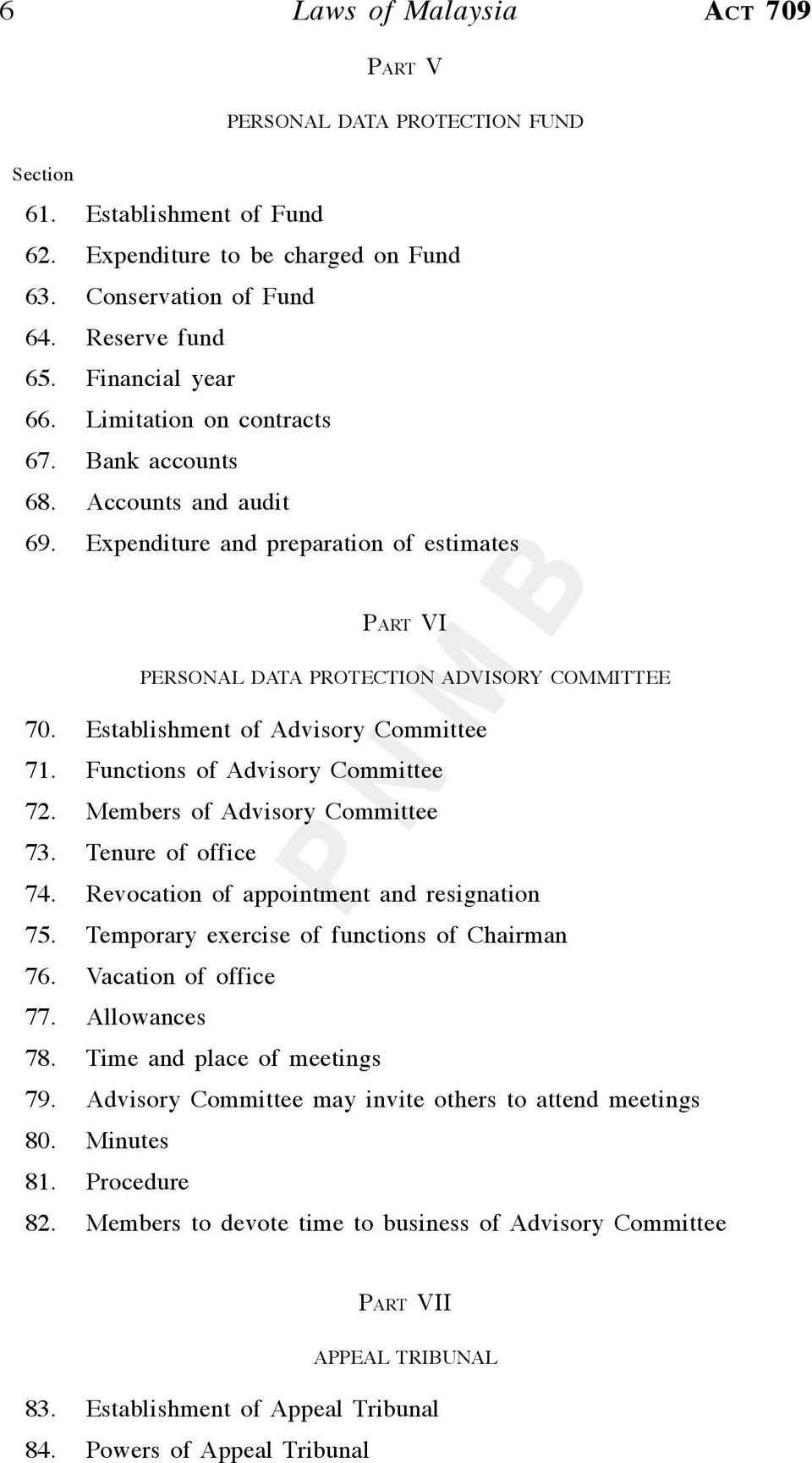 Establishment of Advisory Committee 71. Functions of Advisory Committee 72. Members of Advisory Committee 73. Tenure of office 74. Revocation of appointment and resignation 75.