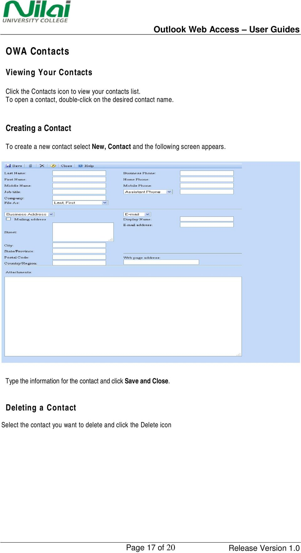 Creating a Contact To create a new contact select New, Contact and the following screen appears.