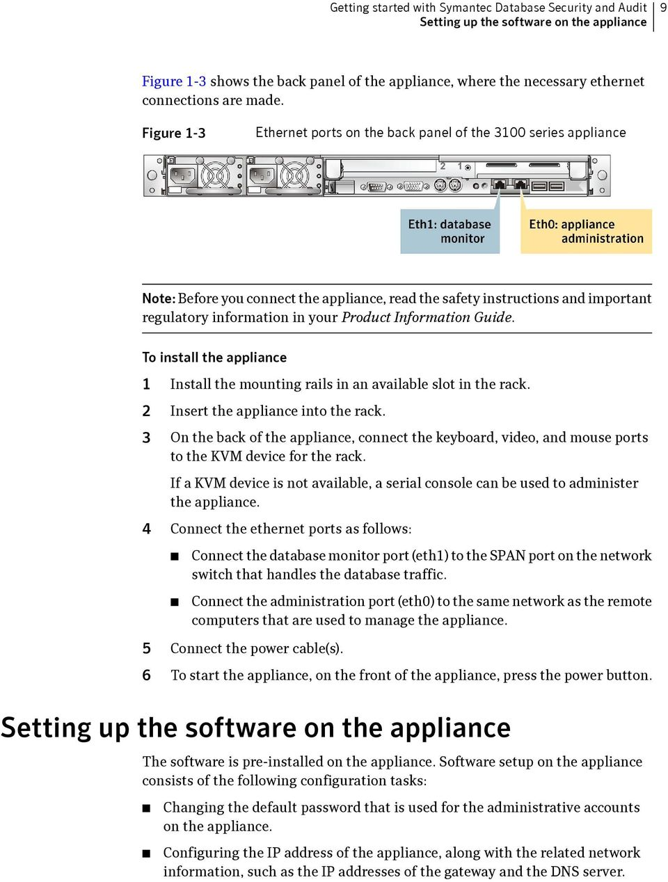 Product Information Guide. To install the appliance 1 Install the mounting rails in an available slot in the rack. 2 Insert the appliance into the rack.