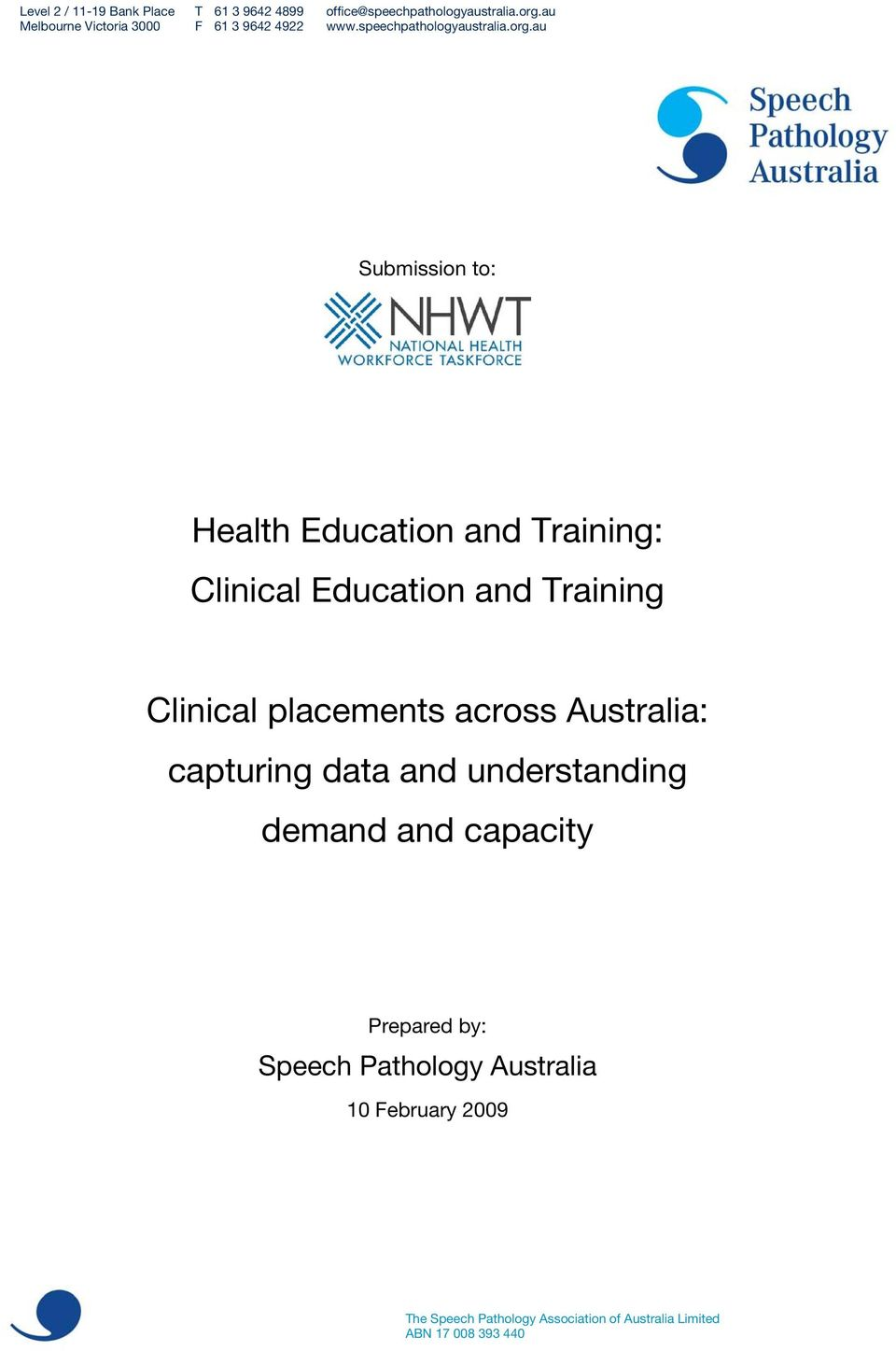 au Submission to: Health Education and Training: Clinical Education and Training Clinical placements across