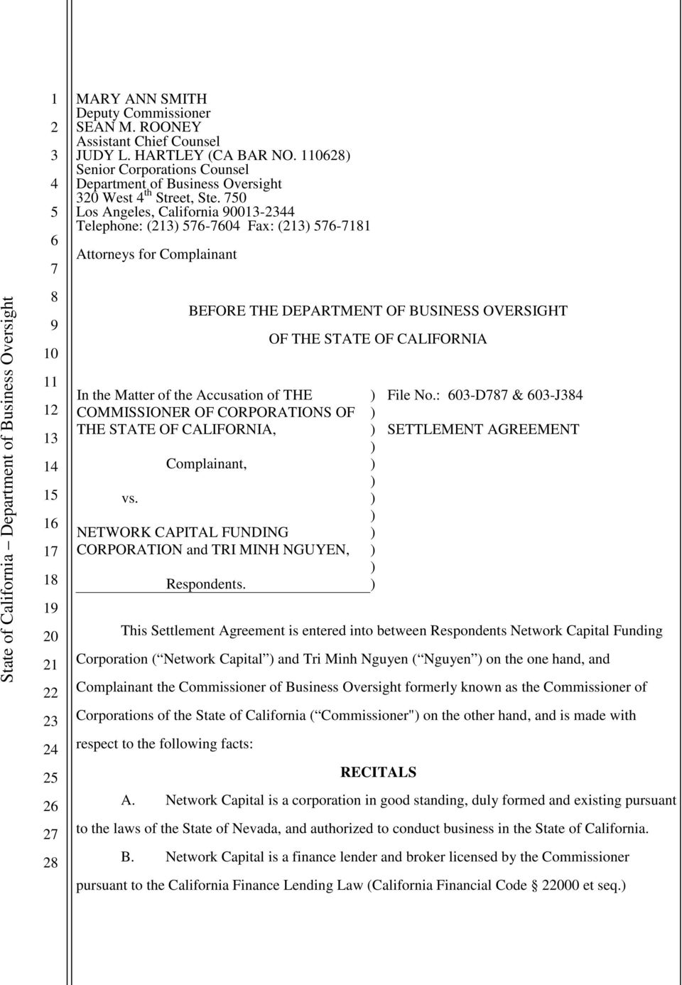 STATE OF CALIFORNIA, vs. Complainant, NETWORK CAPITAL FUNDING CORPORATION and TRI MINH NGUYEN, Respondents. OF THE STATE OF CALIFORNIA File No.