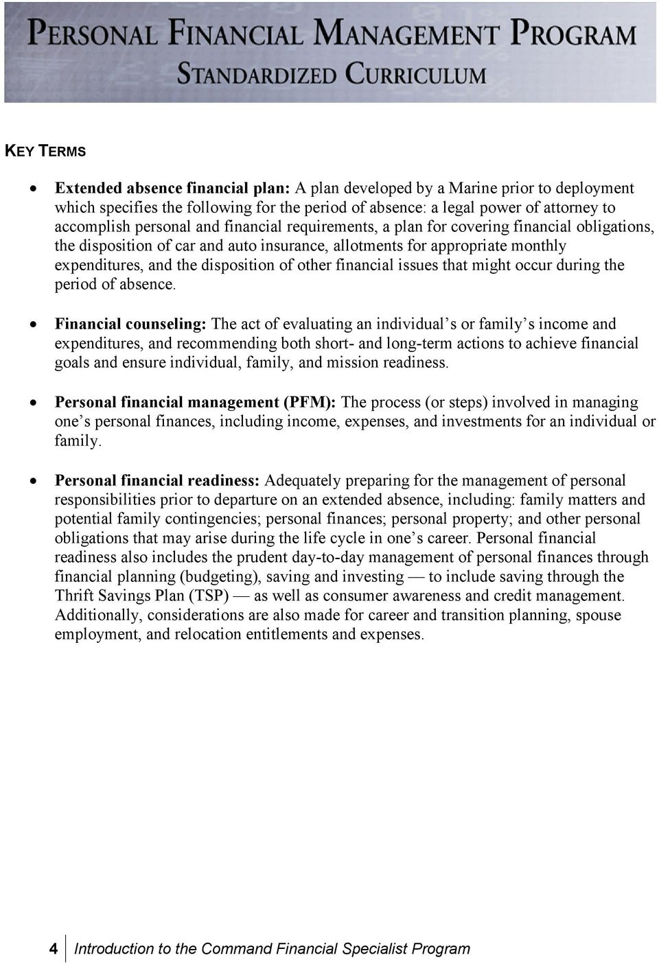 financial issues that might occur during the period of absence.