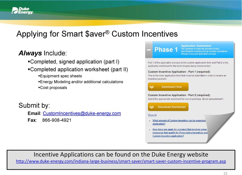 Submit by: Email: CustomIncentives@duke-energy.