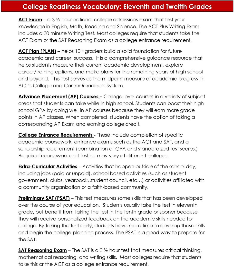ACT Plan (PLAN) helps 10 th graders build a solid foundation for future academic and career success.