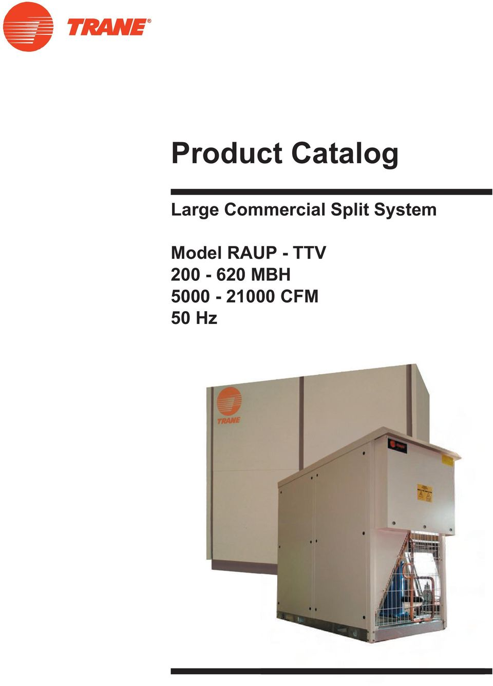 Product Catalog  Large Commercial Split System  Model RAUP