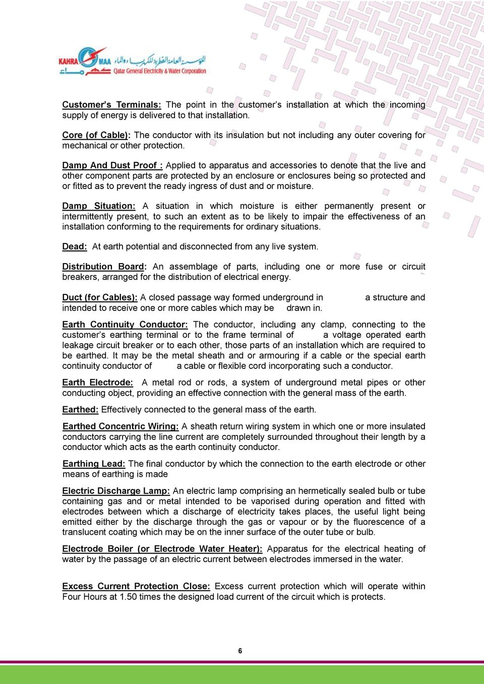 Regulations For The Installation Of Electrical Wiring Singlephase In A Multistory Building Damp And Dust Proof Applied To Apparatus Accessories Denote That Live