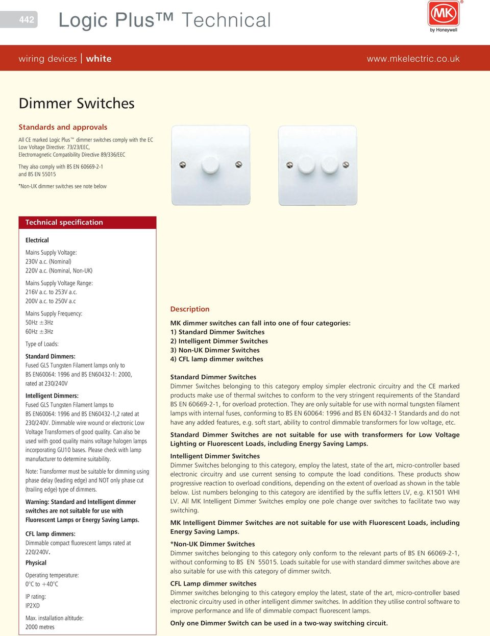 Logic Plus Technical Switchsocket Outlets White Wiring Devices Two Way Switching Circuit E 0 On Uk Dimmer Switches See Note Below Mains Supply Voltage 0v