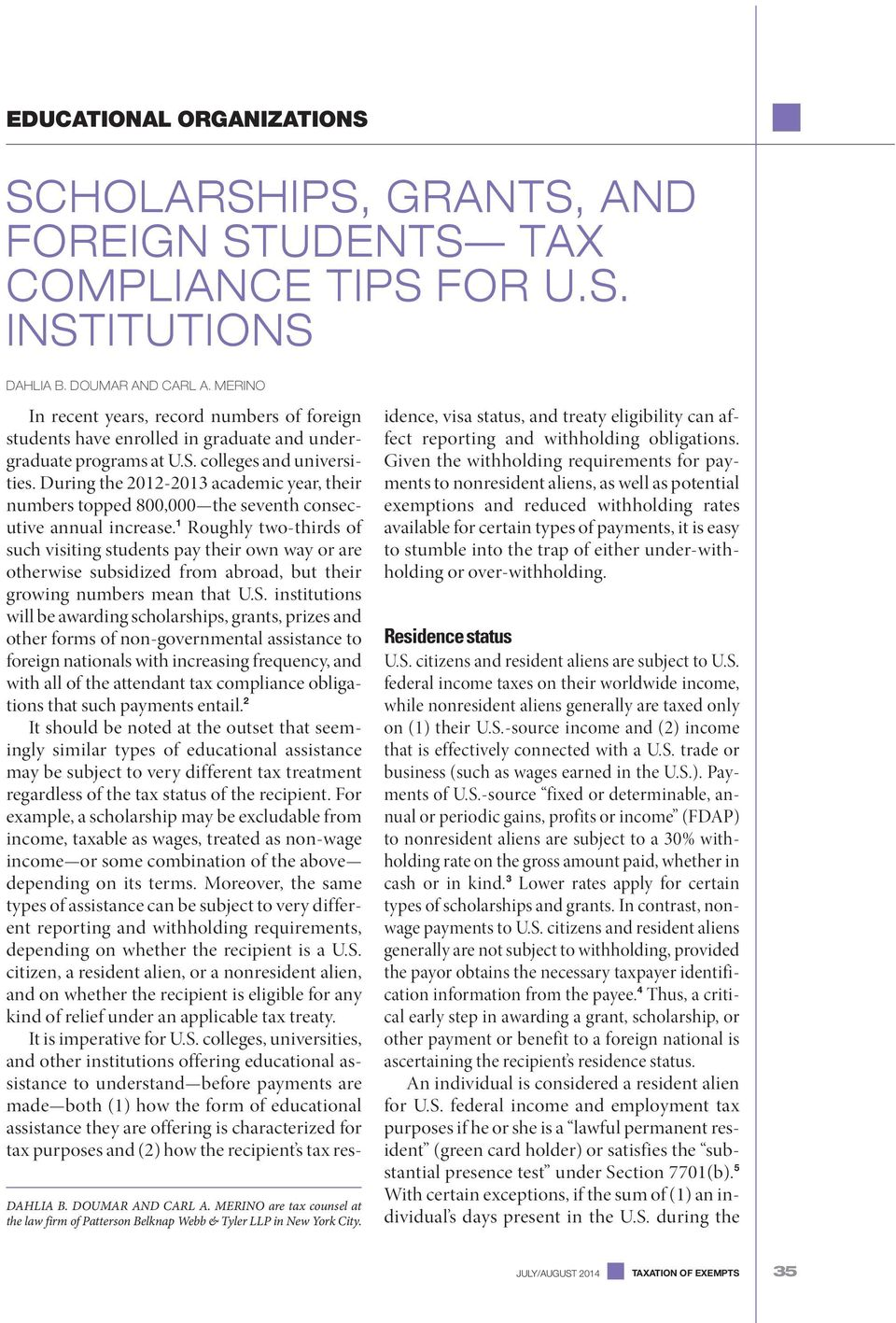 SCHOLARSHIPS, GRANTS, AND FOREIGN STUDENTS TAX COMPLIANCE