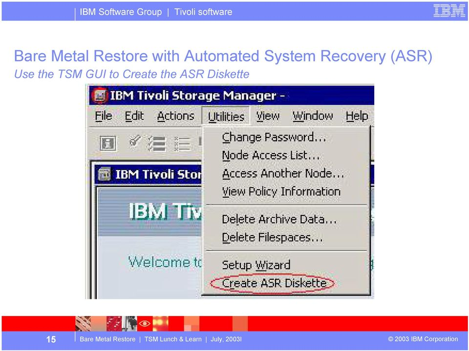 Tivoli Storage Manager Lunch and Learn Bare Metal Restore Dave Daun