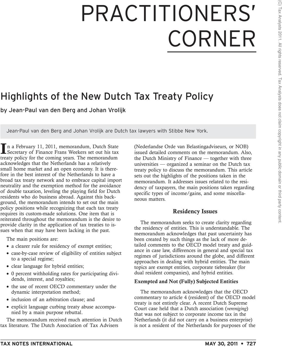 The memorandum acknowledges that the Netherlands has a relatively small home market and an open economy.