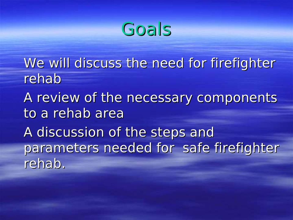 components to a rehab area A discussion of
