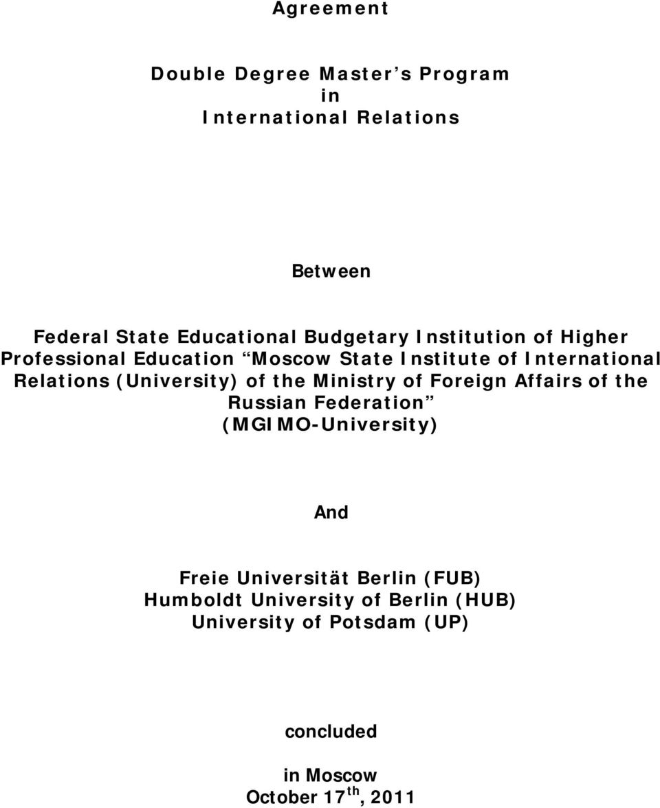 (University) of the Ministry of Foreign Affairs of the Russian Federation (MGIMO-University) And Freie