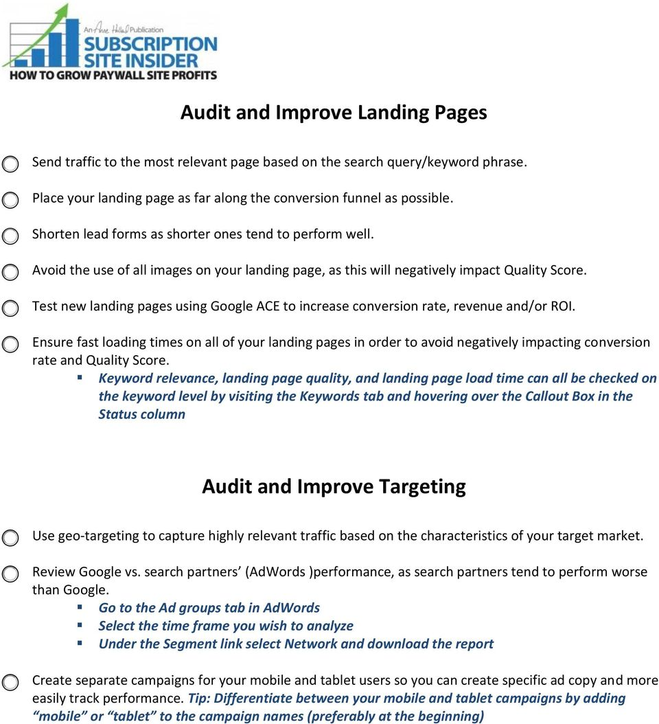 Test new landing pages using Google ACE to increase conversion rate, revenue and/or ROI.