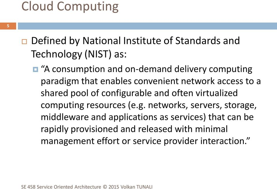and often virtualized computing