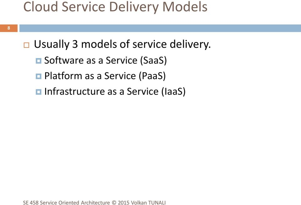 Software as a Service (SaaS) Platform as