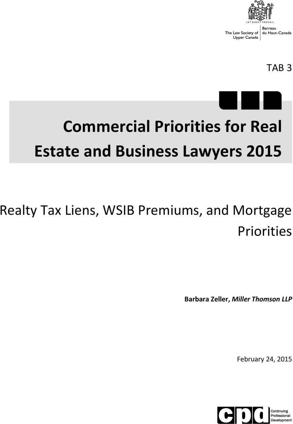 WSIB Premiums, and Mortgage Priorities