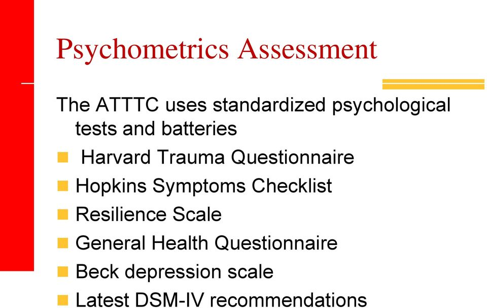 Questionnaire Hopkins Symptoms Checklist Resilience Scale