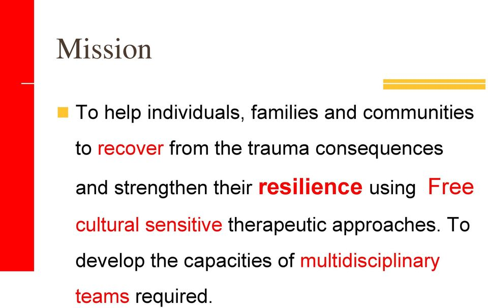 resilience using Free cultural sensitive therapeutic