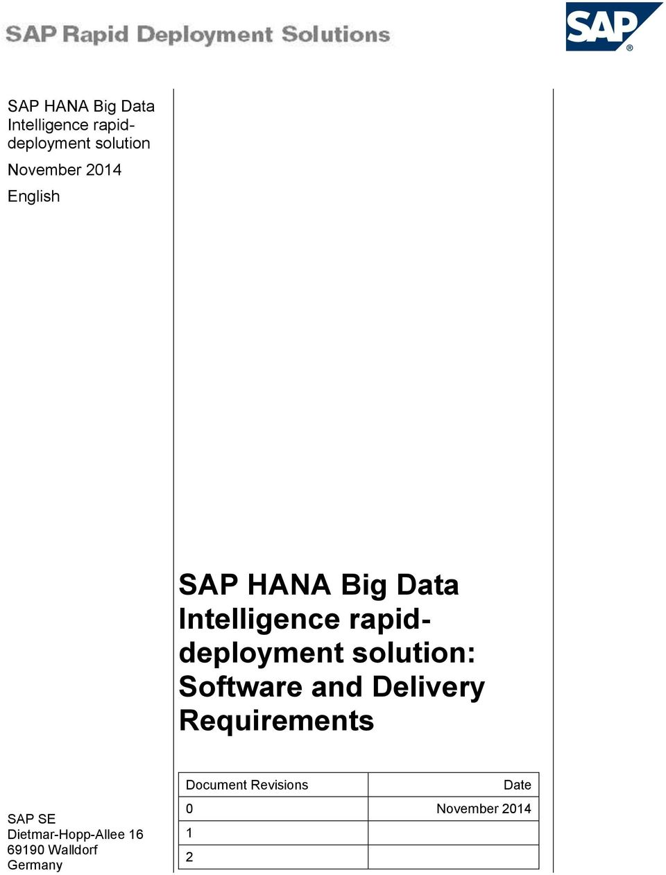 solution: Software and Delivery Requirements SAP SE