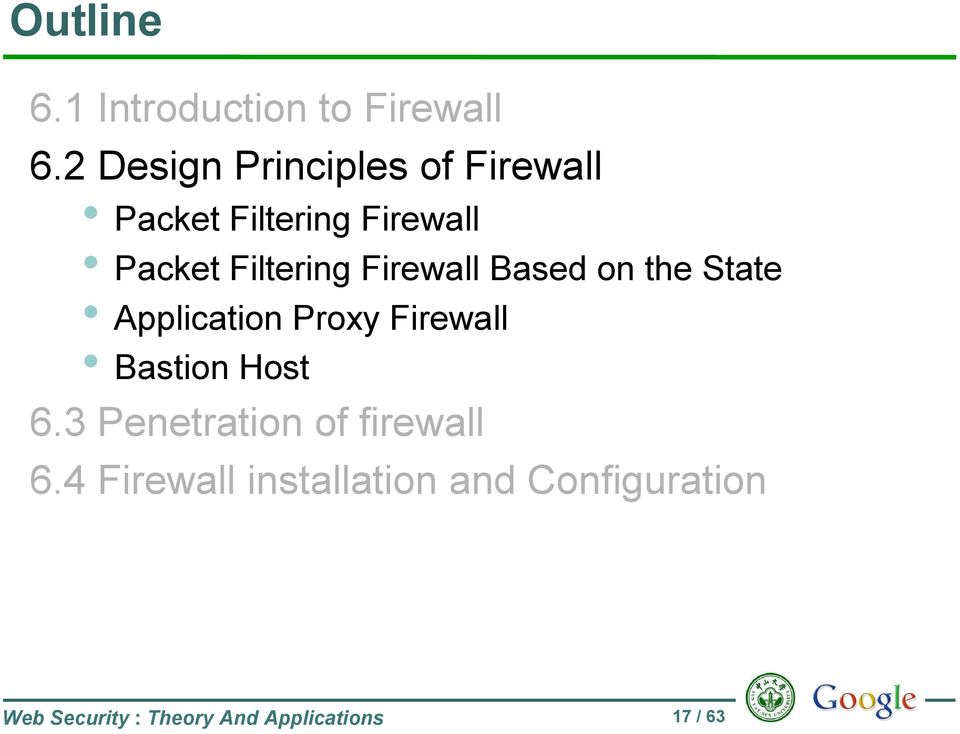 Firewall Based on the State Application Proxy Firewall Bastion Host 6.