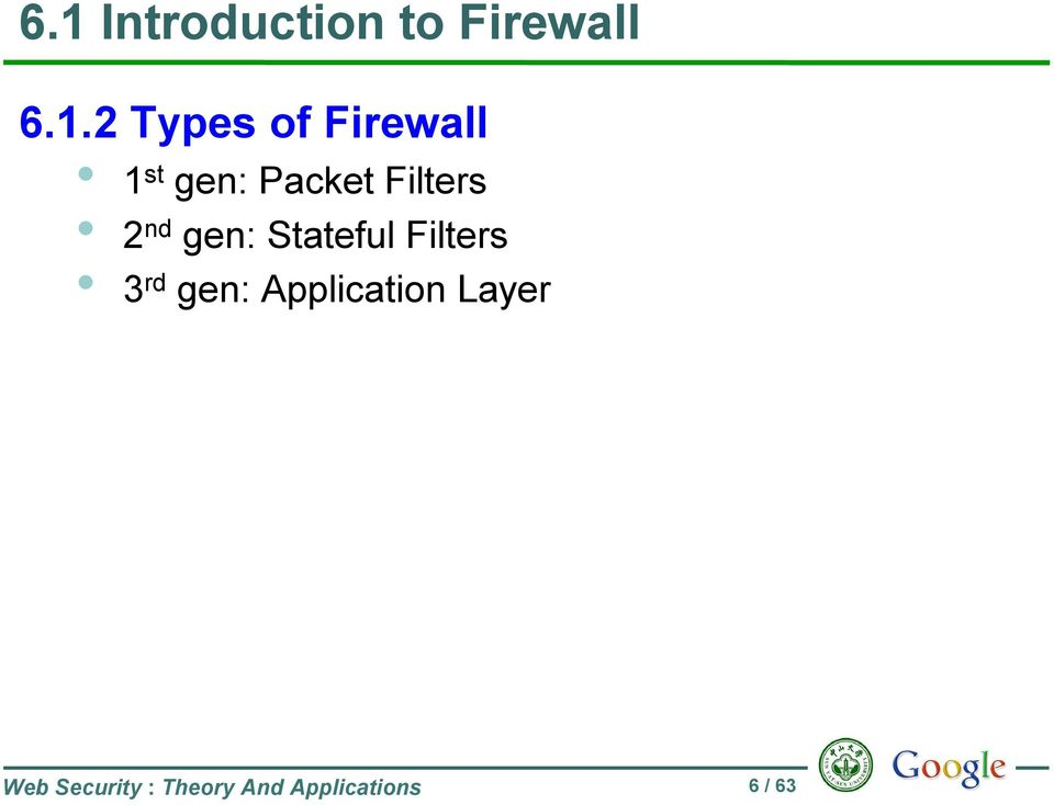 Stateful Filters 3 rd gen: Application Layer