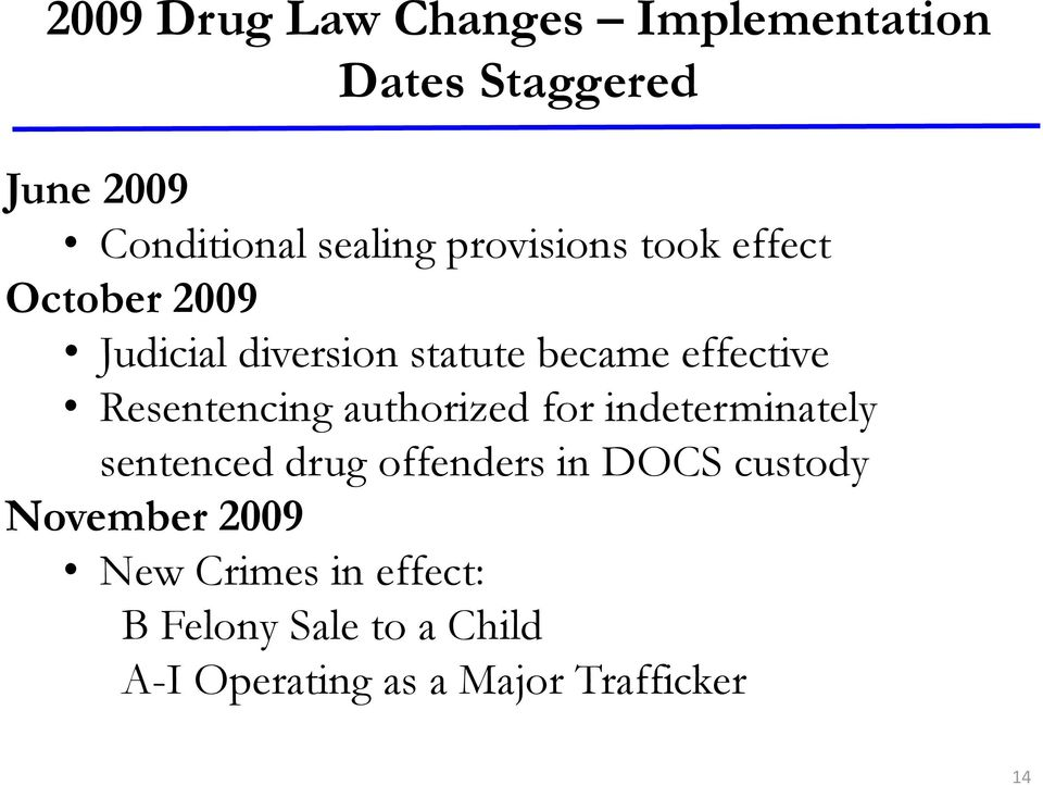 Resentencing authorized for indeterminately sentenced drug offenders in DOCS custody