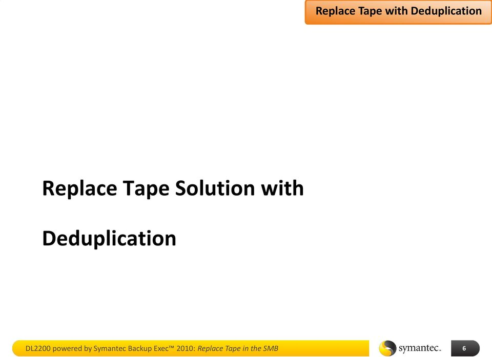 Deduplication DL2200 powered by