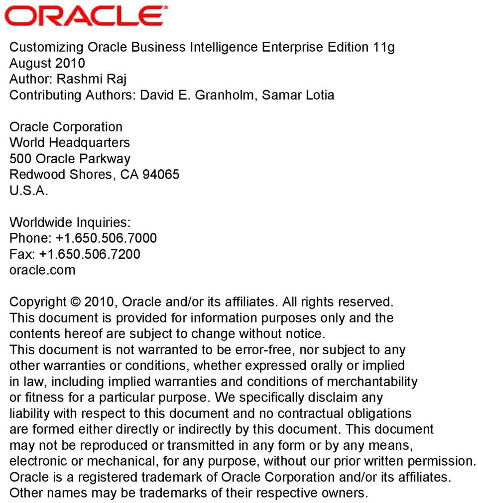 com Copyright 2010, Oracle and/or its affiliates. All rights reserved. This document is provided for information purposes only and the contents hereof are subject to change without notice.