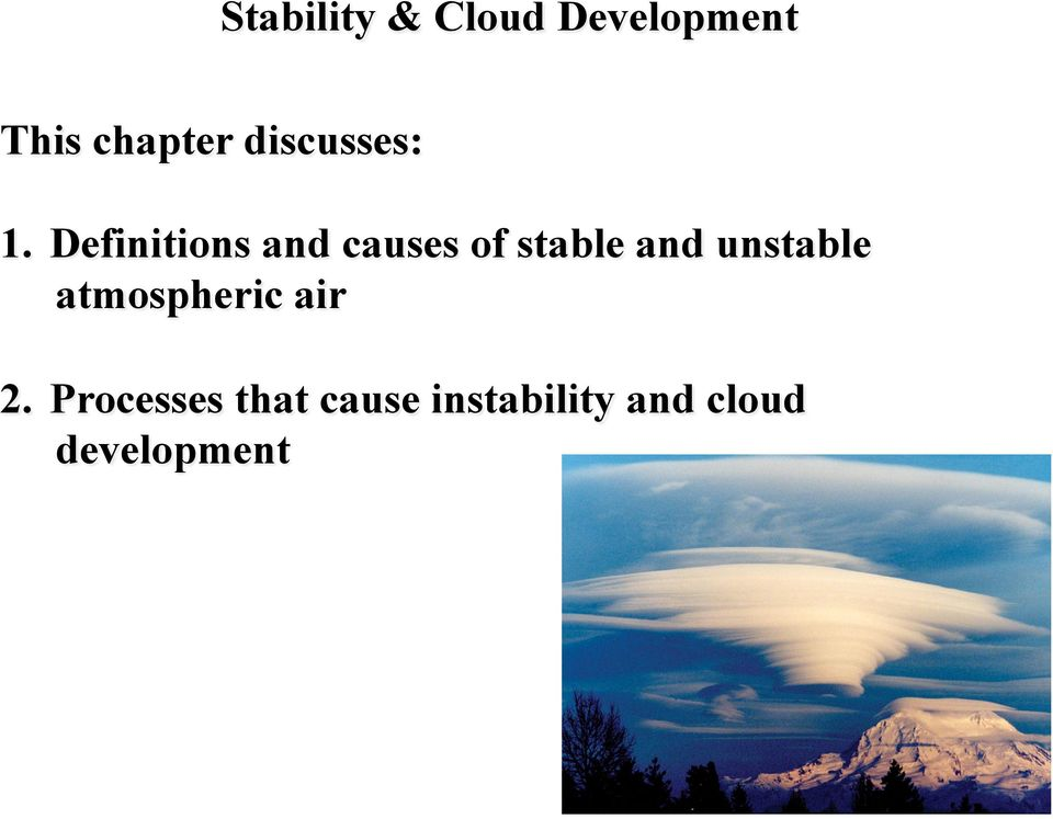 Definitions and causes of stable and