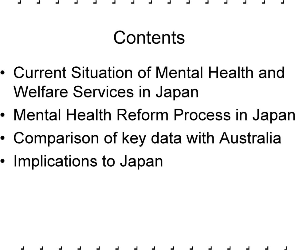 Mental Health Reform Process in Japan